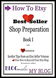 How To Etsy: Shop Preparation & Branding Book I