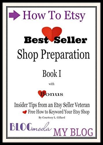 cb605fde73476 How To Etsy: Shop Preparation & Branding Book I