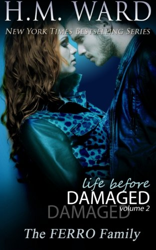 Life Before Damaged Vol. 2 (The Ferro Family) (LIFE BEFORE DAMAGED (THE FERRO FAMILY)) (Volume 2)