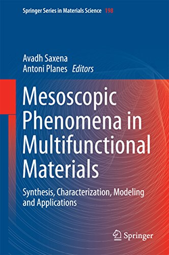 - Mesoscopic Phenomena in Multifunctional Materials: Synthesis, Characterization, Modeling and Applications (Springer Series in Materials Science Book 198)