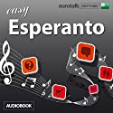 Rhythms Easy Esperanto Audiobook by  EuroTalk Ltd Narrated by Jamie Stuart