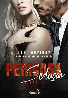 Perigosa sedução: Livro II (Duologia Perigosa sedução 2)