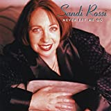 Never Let Me Go by Sandi Rossi (1997-03-26)