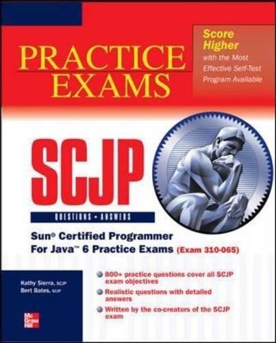 OCP Java SE 6 Programmer Practice Exams (Exam 310-065) by Bert Bates (Oct 14 2010) (Ocp Java Se 6 Programmer Practice Exams)
