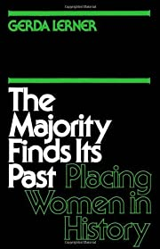 The Majority Finds Its Past: Placing Women…