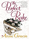 The Perfect Rake by Anne Gracie front cover