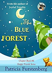 The Blue Forest, Chapter Book #6: Happy Friends, diversity stories children's series