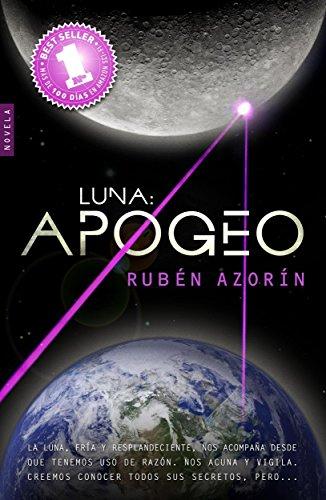 Luna APOGEO (Spanish Edition)