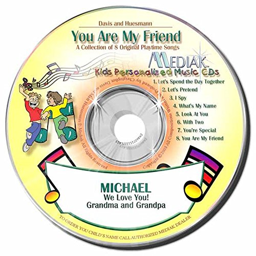 Gombita Enterprises Children's Personalized MEDIAK Music CD & MP3 - You Are My Friend -