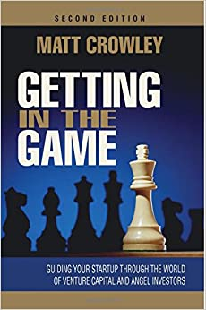 Amazon.com: Getting in the Game: Guiding Your Startup Through the ...