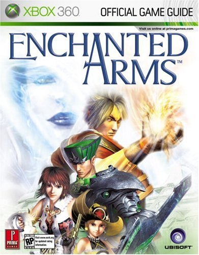 Enchanted Arms (Prima Official Game Guide)