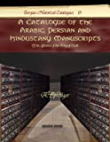 A Catalogue of the Arabic, Persian and Hindustany Manuscripts, A. Sprenger, 1607243040