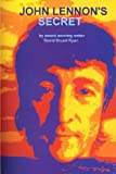 John Lennon's Secret, David Ryan, 1456466003