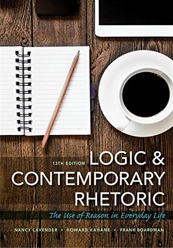 Logic and Contemporary Rhetoric: The Use of Reason in Everyday Life (Day Recycle Every)