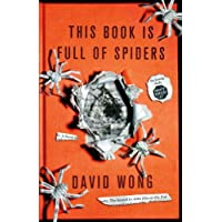 This Book Is Full Of Spiders: Seriously Dude Dont Touch It