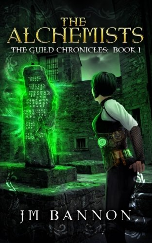 The Alchemists: A Paranormal Steampunk Thriller (The Guild Chronicles) 3