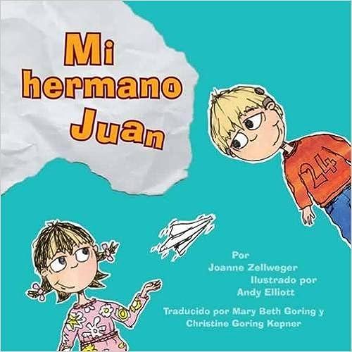 Mi Hermano Juan (My Brother John)