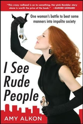 Download I See Rude People: One woman's battle to beat some manners into impolite society pdf