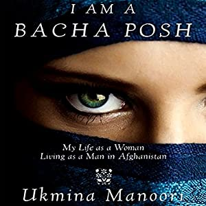 I Am a Bacha Posh Audiobook