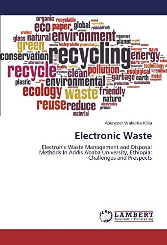 Electronic Waste: Electronic Waste Management and Disposal Methods