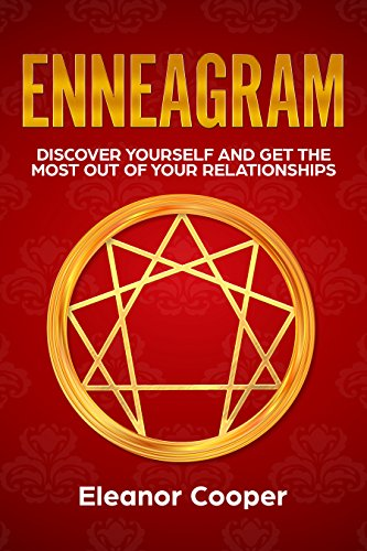 Enneagram: Discover Yourself and Get the Most Out of Your Relationships (The Five Love Languages Quiz For Couples)