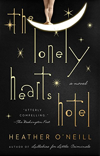 The Lonely Hearts Hotel: A Novel ()