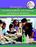 Strategies for Teaching Students with Learning and Behavior Problems (8th Edition) 8th Edition