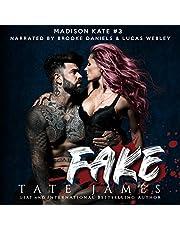 Fake: The Madison Kate Series, Book 3