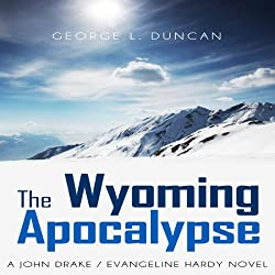 The Wyoming Apocalypse