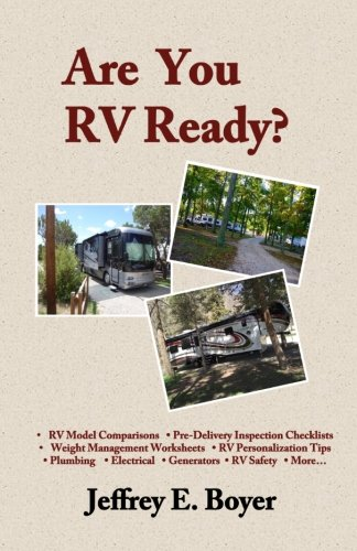 (Are You RV Ready?: Novice to full-timer, a guide to all things RV.)