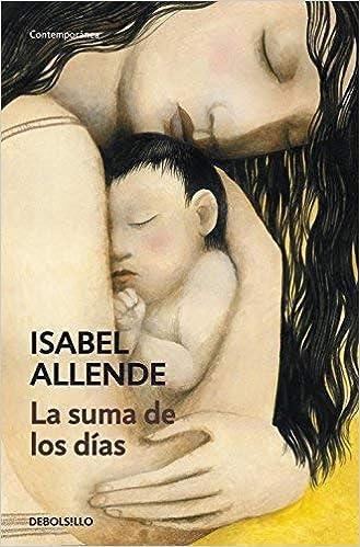 La suma de los dias by Isabel Allende(2008-11-29): Amazon.es ...