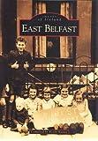 East Belfast (Images of Ireland)