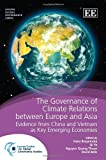 The Governance of Climate Relations Between Europe and Asia, Qi Ye, 1781955980