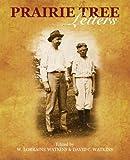 Prairie Tree Letters, W. Lorraine Watkins, David C. Watkins, 1440103437