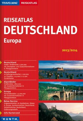 KUNTH Reiseatlas Deutschland/Europa 2013/2014