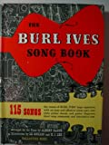 img - for The Burl Ives Songbook: American Song in Historical Perspective book / textbook / text book