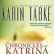 The Chronicles of Katrina | Karin Tabke