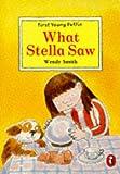 What Stella Saw, Wendy Smith, 0140370935
