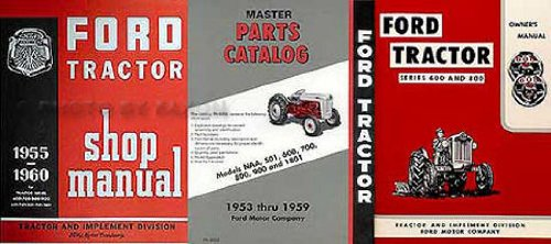 - 1955 1956 1957 Ford 600 800 Series Tractor 3 Manual Set Owners Shop Parts Books