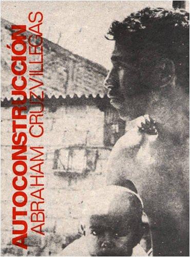 Descargar Libro Abraham Cruzvillegas: Autoconstruccion Francis Mckee
