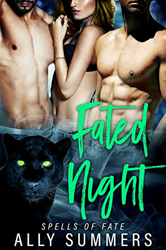 Fated Night: Spells of Fate Book 1 by [Summers,Ally, Clarke,Meredith]