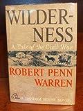 Wilderness, Robert Penn Warren, 0394451899