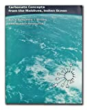 Carbonate Concepts from the Maldives, Indian Ocean, Purdy, Edward G. and Bertram, George T., 0891810420