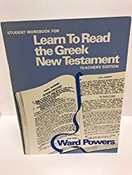 Learn To Read the Greek New Testament