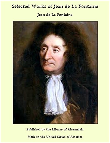 Works Of Jean De La Fontaine [Pdf/ePub] eBook