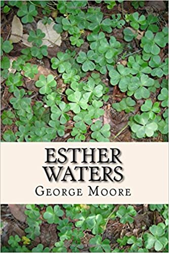 Amazon com: Esther Waters (9781495964589): George Moore: Books