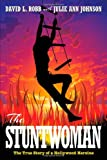 The Stuntwoman, David L. Robb Johnson and Julie Ann, 1479756091