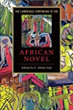 img - for The Cambridge Companion to the African Novel (Cambridge Companions to Literature) book / textbook / text book