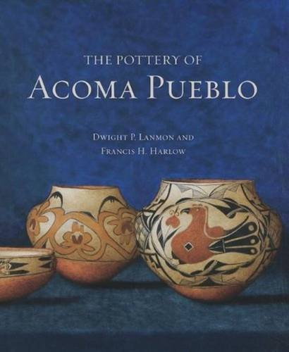 (The Pottery of Acoma Pueblo)