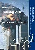 Touring 9/11 - Was ist nun die Wahrheit?, Stefan Ullrich, 3833423315